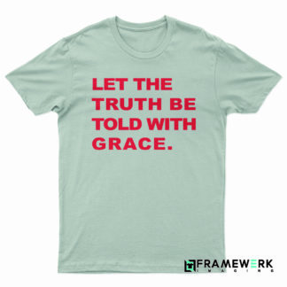truth plus grace tee